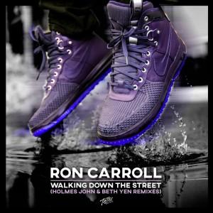 Ron Carroll - Walking Down The Street [Holmes John & Beth Yen Remixes] - Artwork