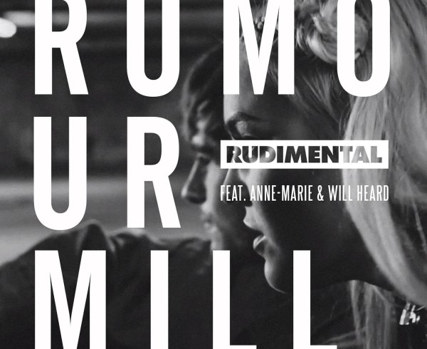Rudimental ft Anne-Marie and Will Heard - Rumour Mill - Artwork-2