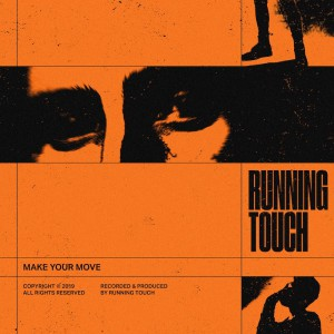 Running Touch - Make Your Move [Tensnake - Two Lanes Remixes] - Artwork