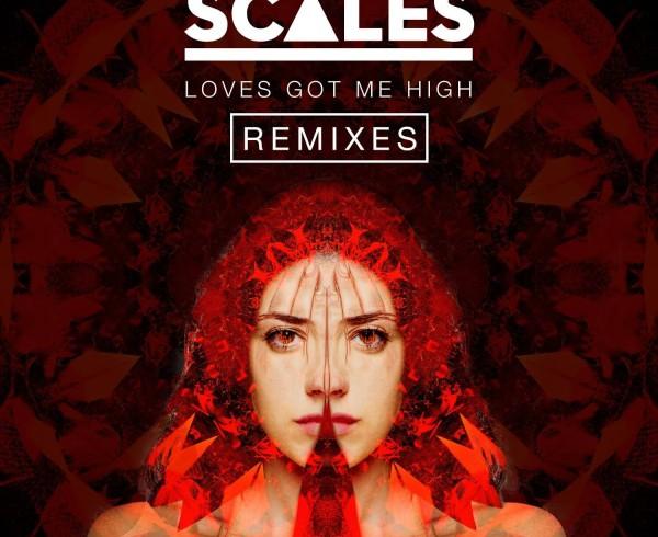 Scales - Loves Got Me High - Artwork-2