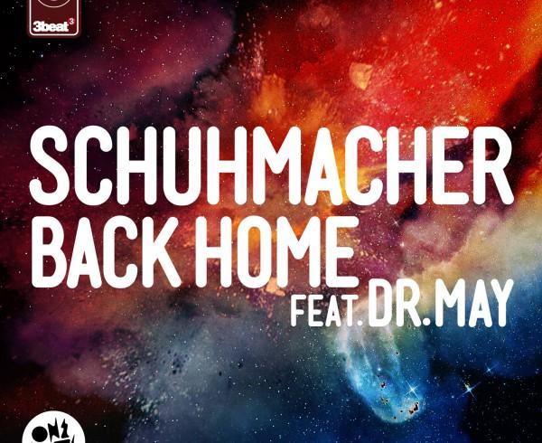 Schuhmacher ft Dr May - Back Home - Artwork