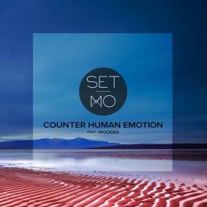 Set Mo - Counter Human Emotion
