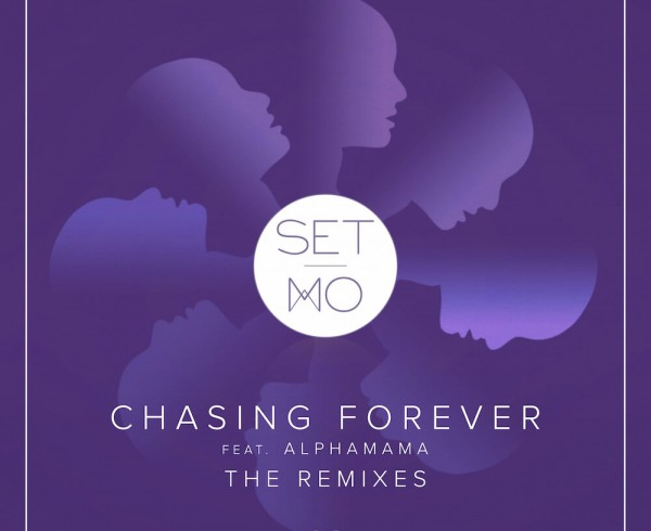 Set Mo Feat ALPHAMAMA - Chasing Forever - Artwork-2