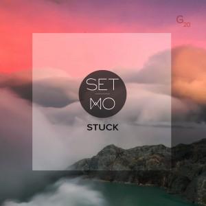 Set Mo - Stuck - Artwork