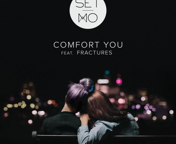 Set Mo ft Fractures - Comfort You - Artwork-2