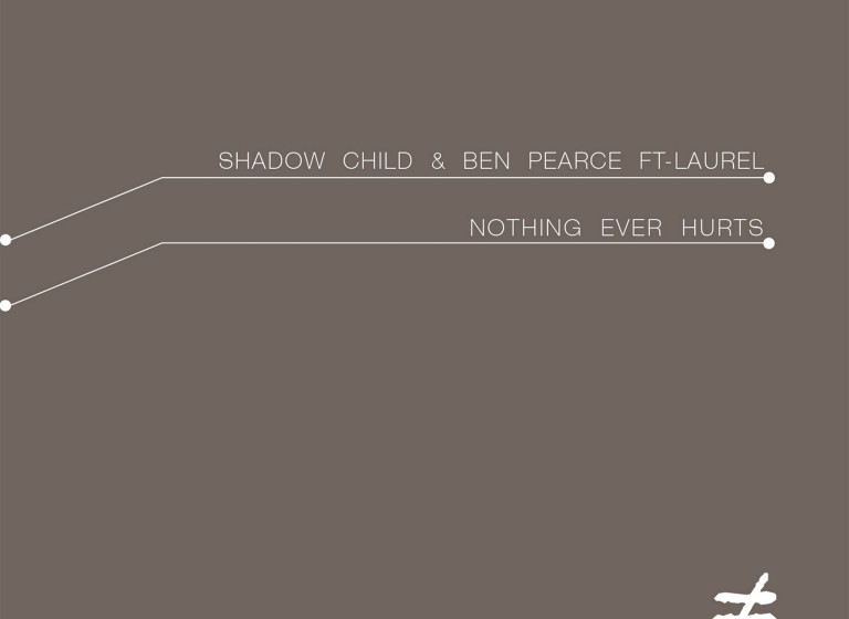 Shadow Child & Ben Pearce - Nothing Ever Hurts (feat Laurel) - Artwork