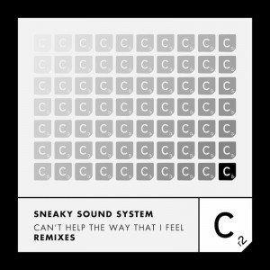 Sneaky Sound System - Can't Help The Way That I Feel [Holmes John Remix] - Artwork