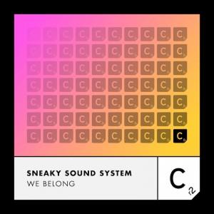 Sneaky Sound System - We Belong - Artwork