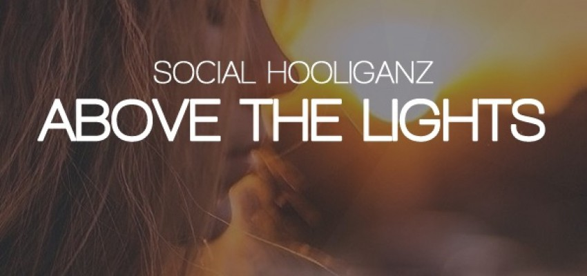 Social Hooliganz - Above The Lights - Artwork