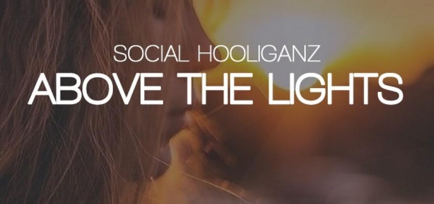 Social Hooliganz - Above The Lights - Artwork