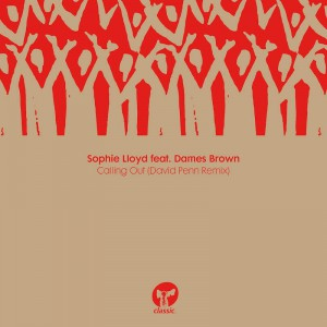 Sophie Lloyd featuring Dames Brown - Calling Out - Artwork