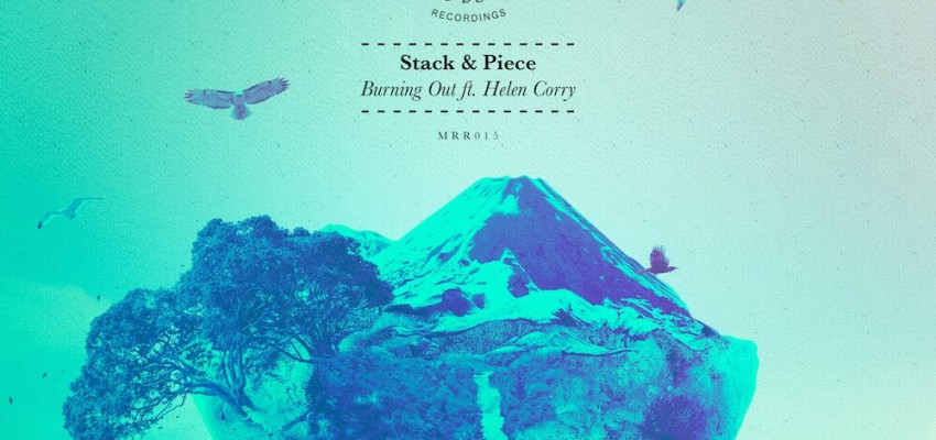 Stack & Piece Ft Helen Corry - Burning Out - Artwork-2
