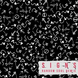 Starley - Signs [Random Soul Remixes] - Artwork