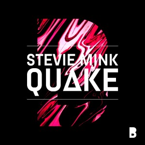 Stevie Mink - Quake - Artwork