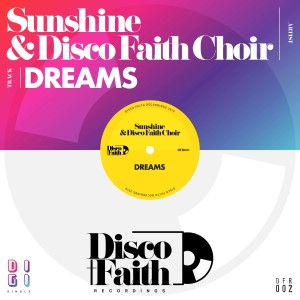 Sunshine & Disco Faith Choir - Dreams [Spacey Space - Rory Marshall Remixes] - Artwork