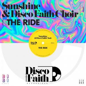 Sunshine & Disco Faith Choir - The Ride - Artwork