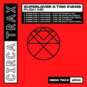 Superlover & Tom Evans - Push Me [James Curd - Nhan Solo Remixes] - Artwork