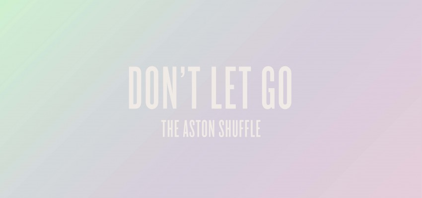 The Aston Shuffle - Don't Let Go - Artwork-2