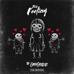 The Chainsmokers - This Feeling [Remixes] - Artwork