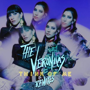 The Veronicas - Think Of Me [Remixes] - Artwork