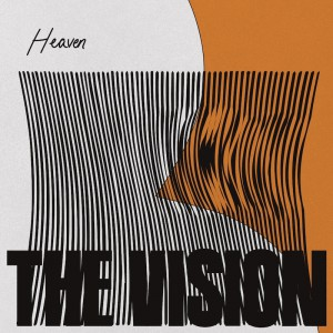 The Vision featuring Andreya Triana - Heaven [Mousse T. - Nightmares On Wax Remixes] - Artwork