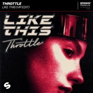 Throttle - Like This (VIP) - Artwork
