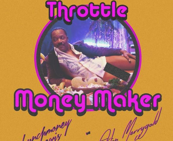 throttle-ft-lunchmoney-lewis-aston-merrygold-money-maker-artwork-2