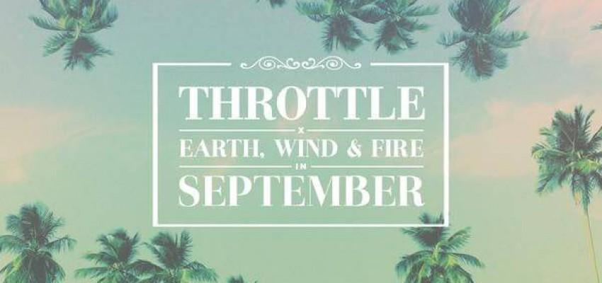 Throttle x Earth, Wind & Fire - September - Artwork-2