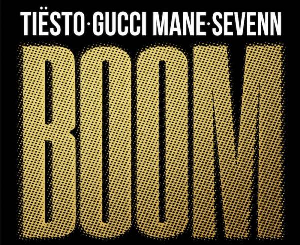 Tiesto, Gucci Mane & Sevenn - Boom - Artwork-2