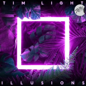 Tim Light - Illusions [Jordan Burns - Handsdown & Leighboy mixes] - Artwork
