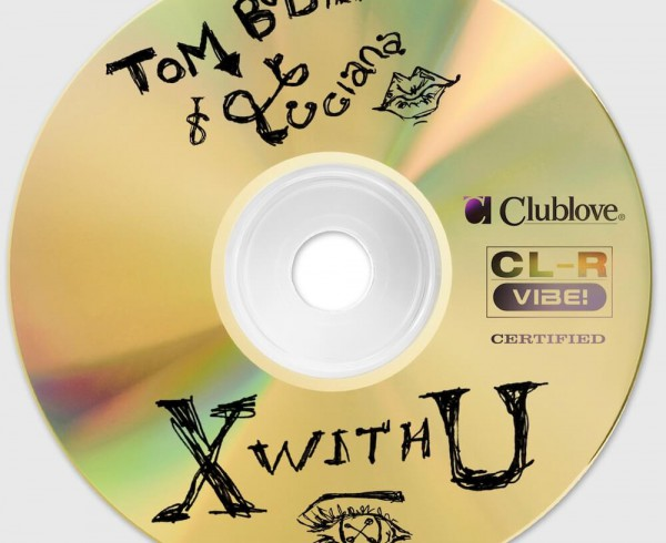 Tom Budin & Luciana - X with U - Artwork-2