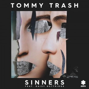 Tommy Trash ft Daisy Guttridge - Sinners - Artwork