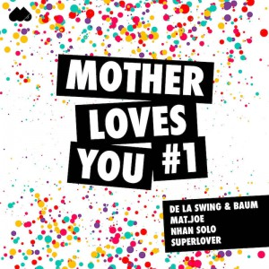 Various - Mother Loves You #1 - Artwork