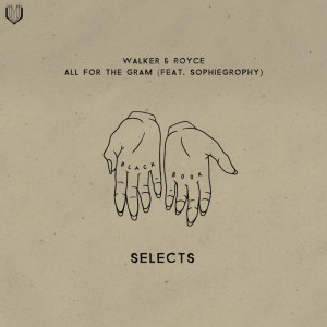 Walker & Royce feat. Sophiegrophy - All For The Gram - Artwork