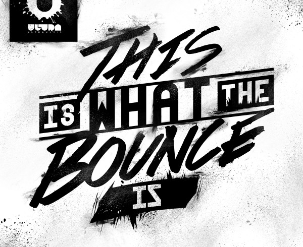 Will Sparks - This Is What The Bounce Is