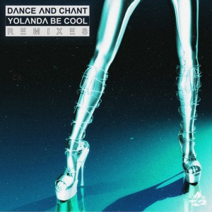 Yolanda Be Cool - Dance And Chant [Generik Remix] - Artwork