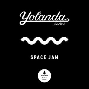Yolanda Be Cool - Space Jam - Artwork