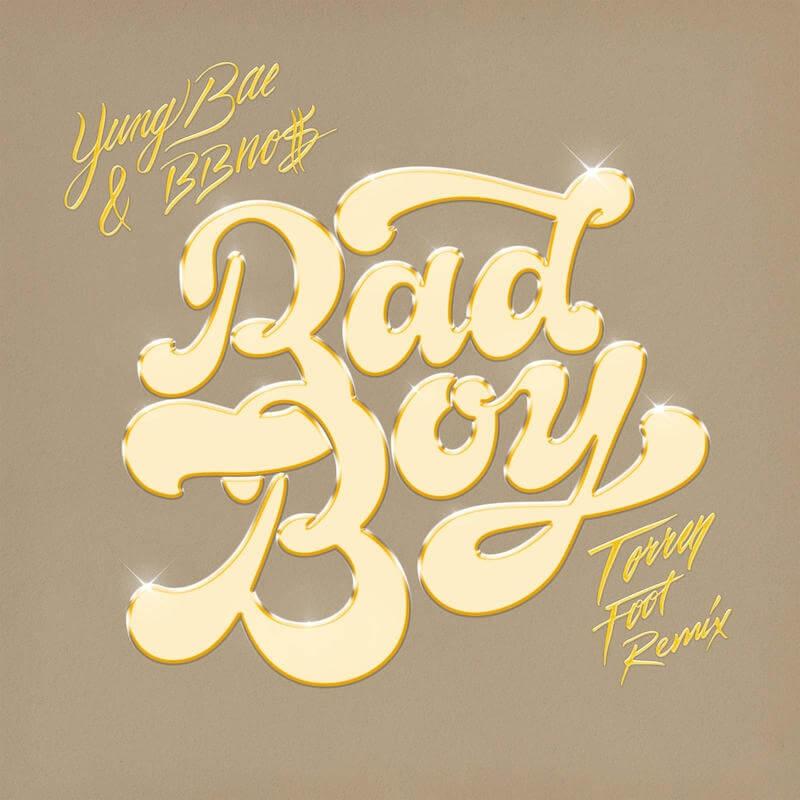 Yung Bae ft bbno$ - Bad Boy [Torren Foot - Low Steppa Remixes] - Artwork