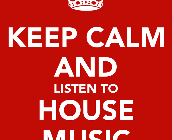 keep-calm-and-listen-to-house-music-7
